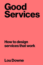 Boekomslag Good Services: How to Design Services that Work